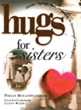 Hugs for Sisters, Philis Boultinghouse, 1476738114