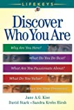 img - for LifeKeys: Discover Who You Are: Why Are You Here, What You Do Best, What Are You Passionate About?, What Do You Value?, What Are Your Priorities? by Jane A. G. Kise (2005-08-01) book / textbook / text book