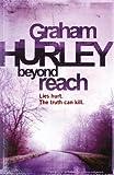 Beyond Reach, Graham Hurley, 1409102343
