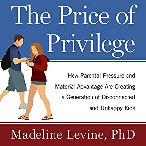 The Price of Privilege Audiobook