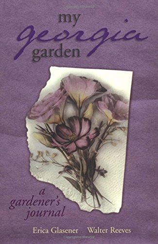 My Georgia Garden (My Gardener's Journal) pdf epub