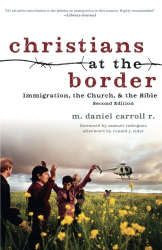 Ohio State Borders - Christians at the Border: Immigration, the Church, and the Bible