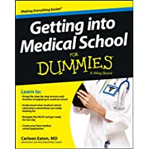 Getting into Medical School For Dummies
