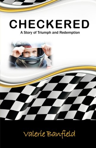 Download Checkered: A Story of Triumph and Redemption PDF