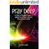Pray Deep: Ignite Your Prayer Life in 21 Days (Pray Deep Guided Prayer Journals)