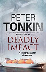 Deadly Impact (A Richard Mariner Adventure)