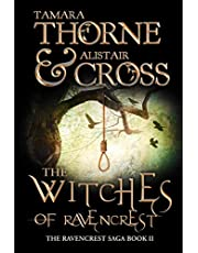 The Witches of Ravencrest: Volume two of The Ravencrest Saga