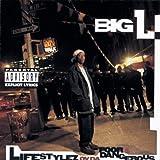 Lifestylez of Da Poor and Dangerous - Big L
