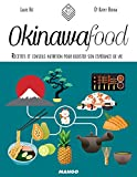 okinawa food recettes et conseils nutrition pour booster son esp?rance de vie in and out french edition