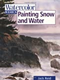 Painting Snow and Water, Jack Reid, 0891349189