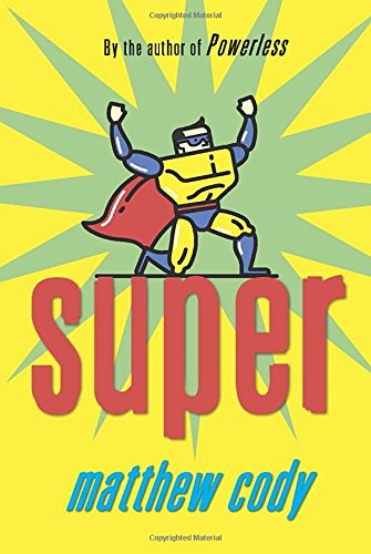 Super (Supers of Noble s Green)