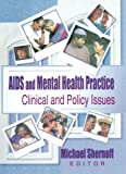 AIDS and Mental Health Practice 9780789006240