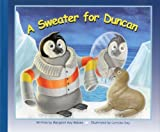 img - for A Sweater for Duncan book / textbook / text book