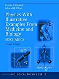 img - for Physics With Illustrative Examples From Medicine and Biology: Mechanics (Biological and Medical Physics, Biomedical Engineering) book / textbook / text book