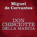 Don Chisciotte della Mancia   Miguel de Cervantes