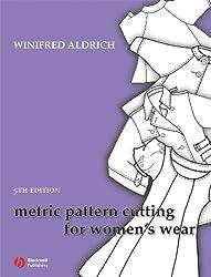 Metric Pattern Cutting for Womens Wear