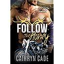 FOLLOW THE HONEY (Sweet & Dirty BBW Romance Book 4)