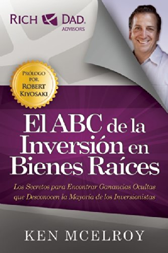 El ABC de la Inversion en Bienes Raices (Spanish Edition) [Ken McElroy] (Tapa Blanda)