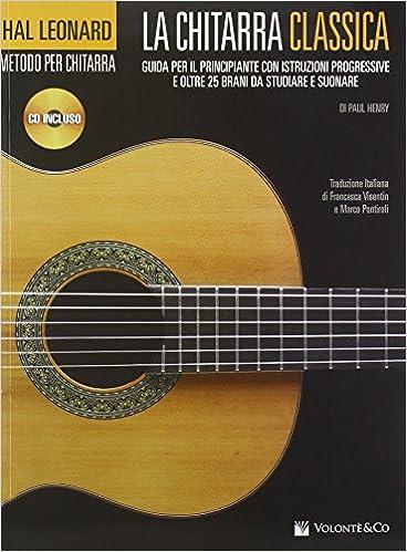Amazon.it  La chitarra classica. Guida per il principiante. Con CD Audio -  Paul Henry c160df490a25