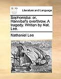 Sophonisb, Nathaniel Lee, 117080439X