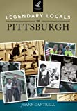 Legendary Locals of Pittsburgh, Joann Cantrell, 1467101087
