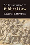 img - for An Introduction to Biblical Law book / textbook / text book