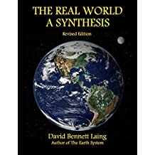 The Real World, A Synthesis