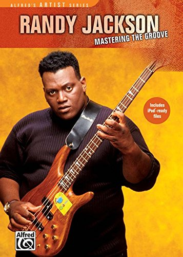 Randy Jackson: Mastering the Groove [Instant Access]