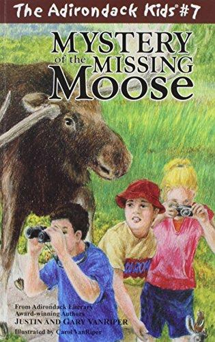 The Adirondack Kids #7: Mystery of the Missing Moose (Adirondack Kids)