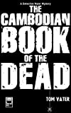 Front cover for the book The Cambodian Book of the Dead by Tom Vater