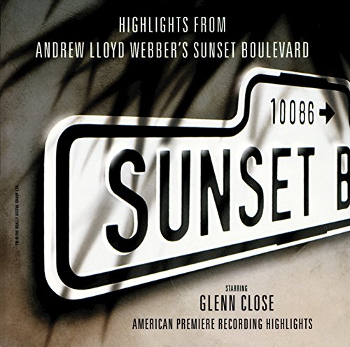 ... Highlights From Sunset Boulevard