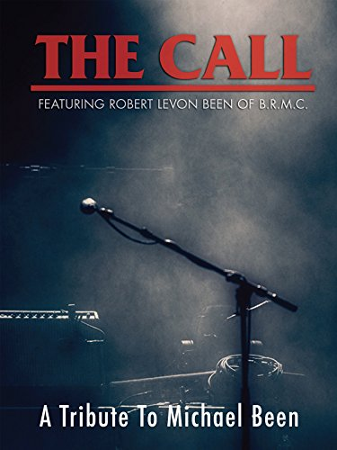The Call - A Tribute To Michael Been