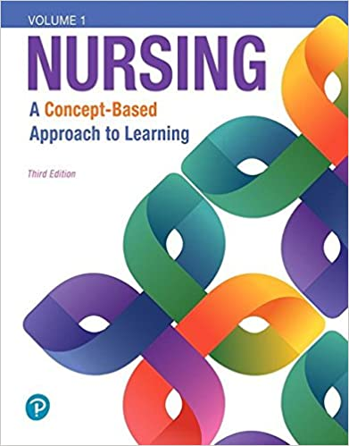 Nursing: A Concept-Based Approach to Learning, Volume 1, 3rd Ed.