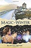 Magic of Winter: A Celtic Legends Novel (Celtic Legends Collection) (Volume 3)