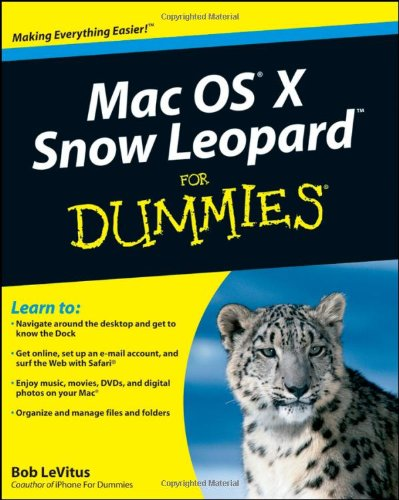 [PDF] Mac OS X Snow Leopard For Dummies Free Download | Publisher : For Dummies | Category : Computers & Internet | ISBN 10 : 0470435437 | ISBN 13 : 9780470435434