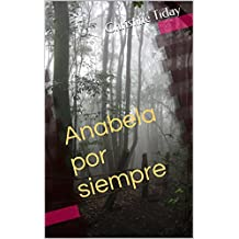 Anabela por siempre (for learners of Spanish) (Novels for learning foreign languages nº 3) (Spanish Edition)