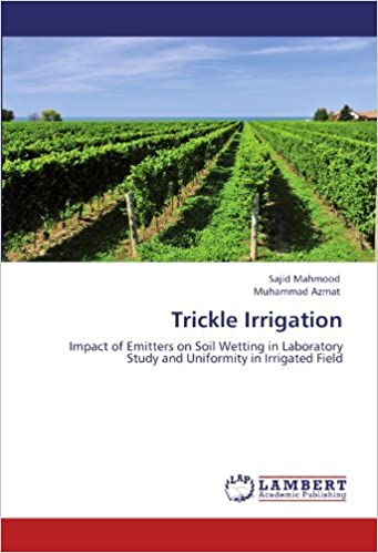 Trickle Irrigation: Impact of Emitters on Soil Wetting in