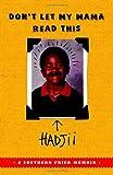 Don't Let My Mama Read This, Hadjii, 0767926471