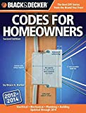 img - for [Black & Decker Codes for Homeowners: Electrical Mechanical Plumbing Building Updated Through 2014] (By: Bruce A. Barker) [published: December, 2012] book / textbook / text book