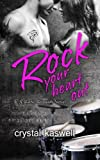 Rock Your Heart Out (Sinful Serenade) (Volume 3)