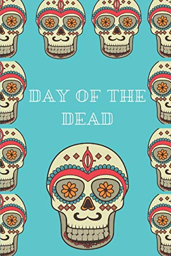 Day of the Dead: A