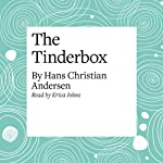 The Tinderbox | Hans Christian Andersen