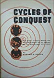 Cycles of Conquest : The Impact of Spain, Mexico, and the United States on Indians of the Southwest, 1533-1960, Spicer, Edward H., 0816500223