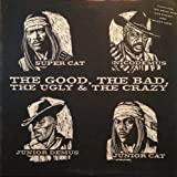 The Good, the Bad, the Ugly & the Crazy [Vinyl]