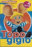 TOPO GIGIO VOL.1