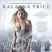Grave Destiny: Alex Craft Series, Book 6 por…