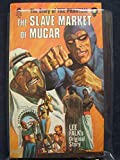 The Slave Market of Mucar: the Story of the Phantom #2