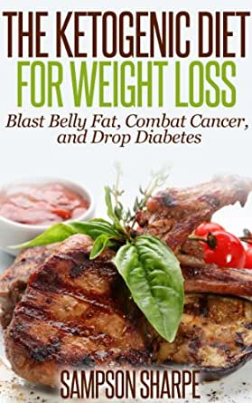 The Ketogenic Diet for Weight Loss - Blast Belly Fat