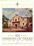 Six Missions of Texas, Lon Tinkle and Joe Schmitz, 0872440028