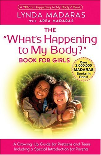 Download What's Happening to My Body? Book for Girls: A Growing-Up Guide for Parents and Daughters pdf epub